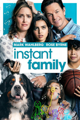 Favorite family movie. Lillian loved this so much, she asked us to watch this over and over again. Instant family, exactly.